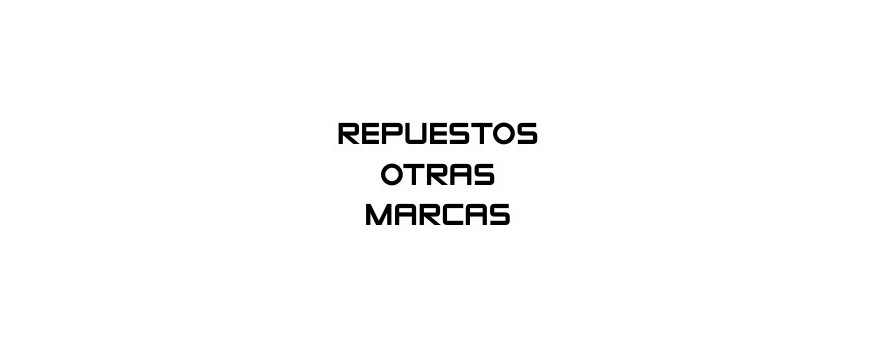 REPUESTOS OTRAS MARCAS
