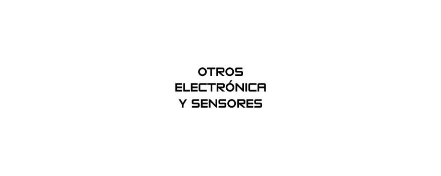OTROS ELECTRÓNICA Y SENSORES